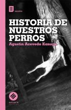 HISTORIA-DE-NUESTROS-PERROS-tapabaja
