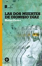 tapa Las dos muertes de Dionisio Diaz