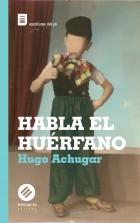 HABLA-EL-HUERFANO-tapa-web
